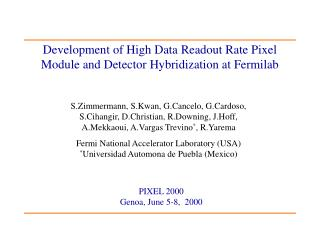Development of High Data Readout Rate Pixel Module and Detector Hybridization at Fermilab