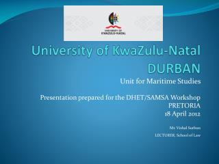 University of KwaZulu-Natal DURBAN