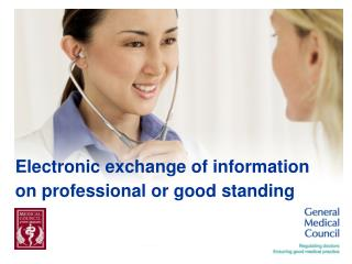 Electronic exchange of information on professional or good standing