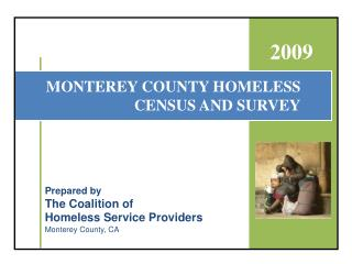 MONTEREY COUNTY HOMELESS CENSUS AND SURVEY