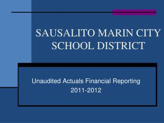 SAUSALITO MARIN CITY SCHOOL DISTRICT