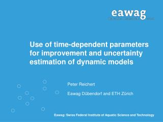 Use of time-dependent parameters for improvement and uncertainty estimation of dynamic models