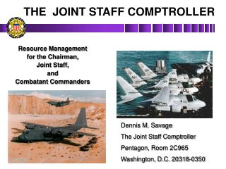 Resource Management for the Chairman, Joint Staff, and Combatant Commanders