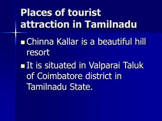 Places of tourist attraction in Tamilnadu