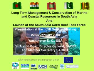 Long Term Management & Conservation of Marine and Coastal Resources in South Asia  And