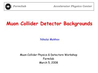 Muon Collider Detector Backgrounds