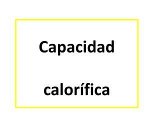 Capacidad calor�fica