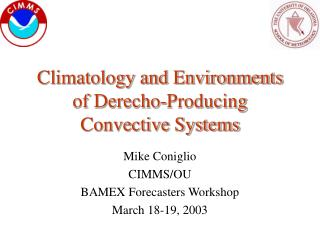 Climatology and Environments of Derecho-Producing Convective Systems
