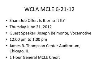 WCLA MCLE 6-21-12