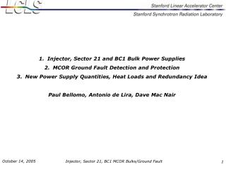 Injector, Sector 21 and BC1 Bulk Power Supplies MCOR Ground Fault Detection and Protection