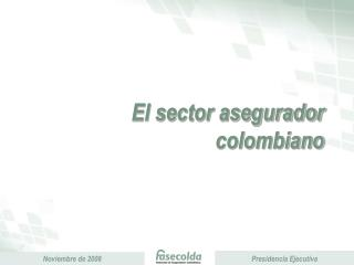 El sector asegurador colombiano