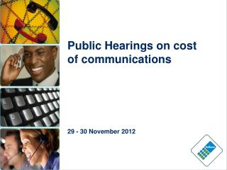 Public Hearings on cost of communications 29 - 30 November 2012