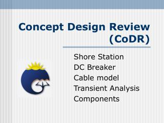 Concept Design Review (CoDR)