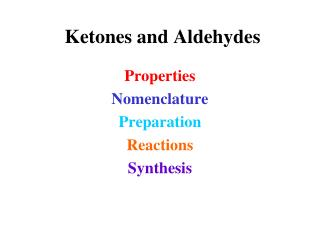 Ketones and Aldehydes