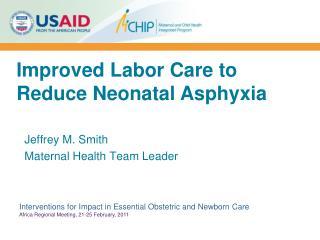 Jeffrey M. Smith Maternal Health Team Leader
