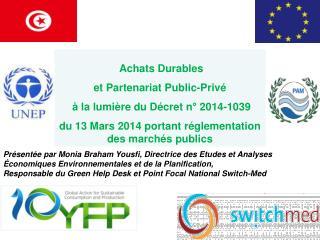 Achats Durables  et Partenariat Public-Priv�  � la lumi�re du D�cret n� 2014-1039