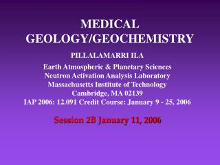 MEDICAL GEOLOGY/GEOCHEMISTRY
