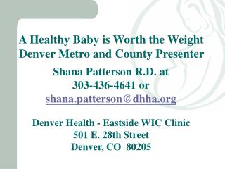 A Healthy Baby is Worth the Weight Denver Metro and County Presenter