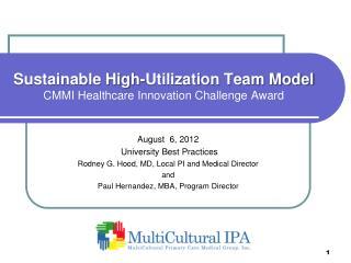 Sustainable High-Utilization Team Model CMMI Healthcare Innovation Challenge Award