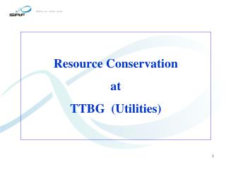 Resource Conservation at TTBG  (Utilities)