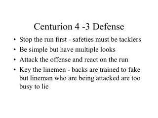 Centurion 4 -3 Defense