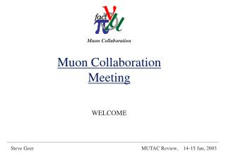 Muon Collaboration Meeting