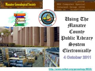 Using The Manatee County  Public Library System Electronically 4 October 2011