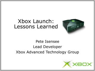 Xbox Launch: Lessons Learned