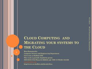 Cloud Computing  and Migrating your systems to the Cloud