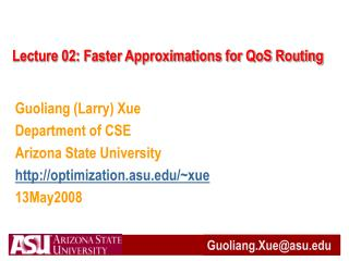 Lecture 02: Faster Approximations for QoS Routing