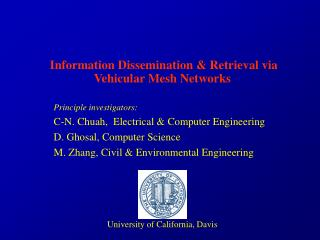 Information Dissemination & Retrieval via Vehicular Mesh Networks