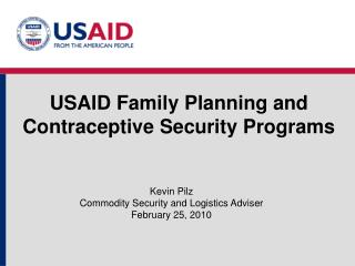 USAID Family Planning and Contraceptive Security Programs
