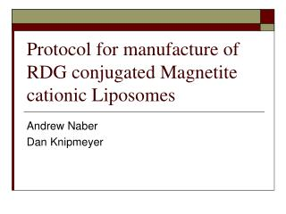 Protocol for manufacture of RDG conjugated Magnetite cationic Liposomes