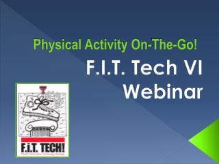 Physical Activity On-The-Go