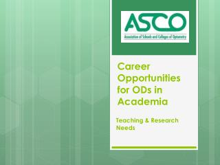 Career  Opportunities for ODs in  Academia