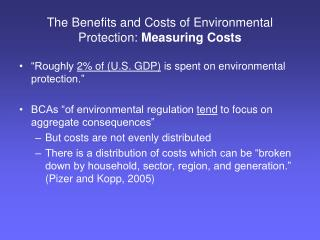 The Benefits and Costs of Environmental Protection:  Measuring Costs
