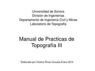 Manual de Practicas de Topograf�a III