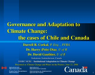 Governance and Adaptation to Climate Change:         the cases of Chile and Canada