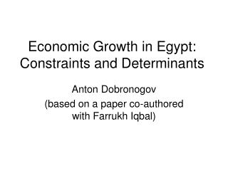 Economic Growth in Egypt: Constraints and Determinants