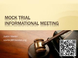 Mock Trial  Informational Meeting