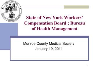 State of New York Workers' Compensation Board ; Bureau of Health Management