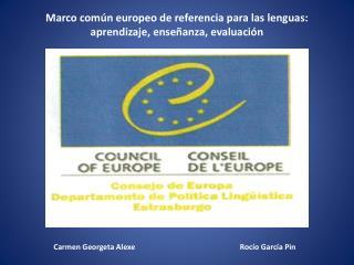 Marco común europeo de referencia para las lenguas: aprendizaje, enseñanza, evaluación