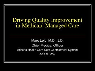 Driving Quality Improvement in Medicaid Managed Care
