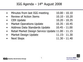 IGG Agenda – 14 th  August 2008