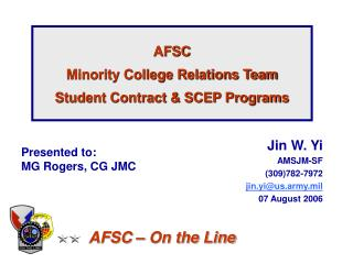 AFSC Minority College Relations Team Student Contract & SCEP Programs