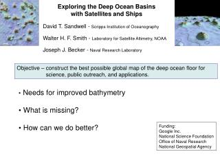 Exploring the Deep Ocean Basins with Satellites and Ships
