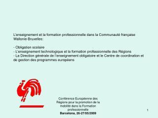 Conf rence Europ enne des R gions pour la promotion de la mobilit  dans la Formation professionnelle Barcelona, 26-27