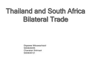 Thailand and South Africa Bilateral Trade