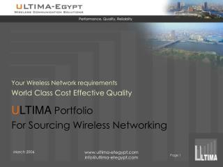 U LTIMA  Portfolio For Sourcing Wireless Networking