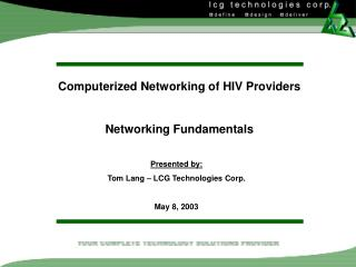Computerized Networking of HIV Providers Networking Fundamentals